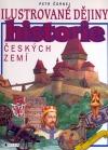 Historie českých zemí - Ilustrované dějiny