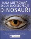 Dinosauři – Malá ilustrovaná školní encyklopedie