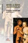 Muži a ženy jsou z ráje. Průvodce Teologií těla Jana Pavla II. obálka knihy