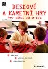 Deskové a karetní hry - pro děti od 8 let