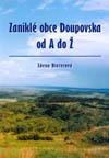 Zaniklé obce Doupovska od A do Ž