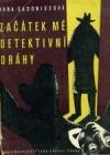 Začátek mé detektivní dráhy obálka knihy