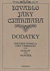Divadlo Járy Cimrmana: Dodatky