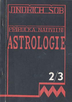 Příručka nativní astrologie- díl II. a III.- Horoskop a tělesné vzezření obálka knihy