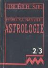 Příručka nativní astrologie- díl II. a III.- Horoskop a tělesné vzezření