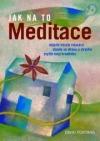 Jak na to - Meditace obálka knihy