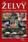Želvy v přírodě a v péči člověka