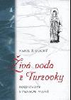 Živá voda z Turzovky