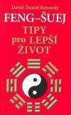 Feng-šuej - Tipy pro lepší život