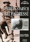 Příběhy starých battledressů