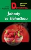 Jahody se šlehačkou