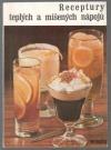 Receptury teplých a míšených nápojů