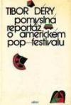 Pomyslná reportáž o americkém pop-festivalu