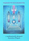 Tajemství eucharistie v meditativních obrazech