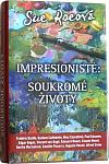 Impresionisté: Soukromé životy