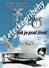 Letecké příběhy, jak je psal život