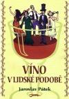Víno v lidské podobě