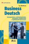 Business Deutsch - Korespondence, obchodní jednání, prezentace, telefonování a společenská konverzace