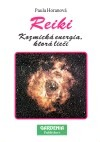 Reiki - Kozmická energia, ktorá liečí