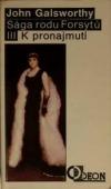 Sága rodu Forsytů III. díl - K pronajmutí obálka knihy