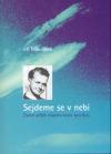 Sejdeme se v nebi – Životní příběh mladého kněze Jana Buly