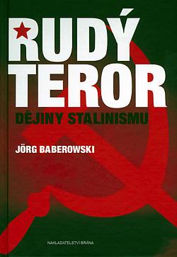 Rudý teror - Dějiny Stalinismu obálka knihy