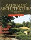 Zahradní architektura - Tvorba zahrad a parků obálka knihy