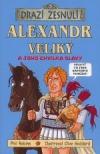 Alexandr Veliký a jeho chvilka slávy