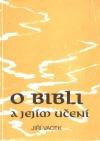 O bibli a jejím učení 1. díl