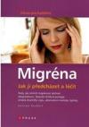 Migréna - jak jí předcházet a léčit