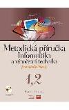 Informatika a výpočetní technika pro střední školy : metodická příručka 1,2