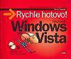 Microsoft Windows Vista - Rychle hotovo!
