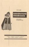 Oneskorené vinobranie. Malá antológia avantgardnej lyriky