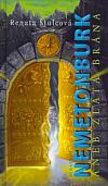 Nemetonburk aneb Zlatá brána