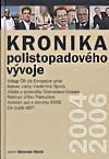 Kronika polistopadového vývoje 2004-2006