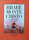 Hrabě Monte Cristo. Kniha druhá (dvousvazkové vydání)