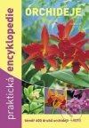 Orchideje - Praktická encyklopedie obálka knihy