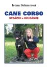 Cane Corso - strážce a ochránce