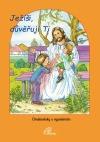 Ježíši, důveřuji ti