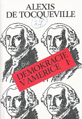 Demokracie v Americe I.