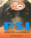 Psi - Obrazový průvodce světem psů