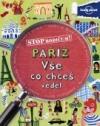 Paříž - Vše co chceš vědět