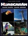 Huascarán, cesta končí, cesta začíná