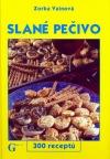 Slané pečivo - 300 receptů