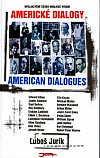 Americké dialogy / American Dialogues (dvojjazyčná kniha)