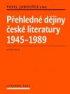 Přehledné dějiny české literatury 1945–1989