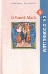 O Panně Marii s Christopherem O´Donnellem