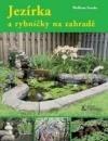 Jezírka a rybníčky na zahradě