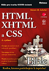 HTML, XHTML a CSS - Bible pro tvorbu WWW stránek