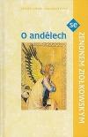 O andělech se Zenonem Ziólkowským